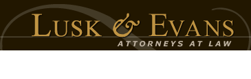 Lusk & Evans - Attorneys at Law